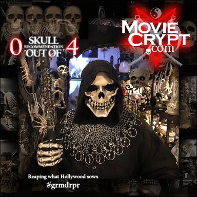 0outof4-MovieCrypt-review-grmdrpr